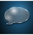 Speech bubble from glass vector image vector image