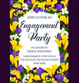 engagement party invitation with flower frame vector image vector image