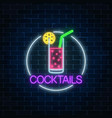 neon cocktail glass sign in circle frame glowing vector image