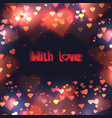 square card with blurry hearts bokeh and sparks vector image vector image