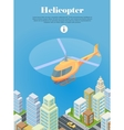 Helicopter Fly Over Urban City Type of Rotorcraft vector image vector image