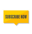 subscribe now price tag vector image vector image