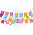 birthday flags with colorful confetti vector image