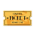 cinema ticket isolated on background vintage vector image vector image