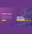 problem solving concept for website template vector image
