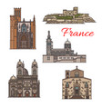 travel landmarks and tourist sights of france icon vector image vector image