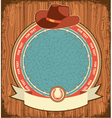 Western label background with cowboy hat on old vector image vector image