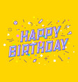 happy birthday greeting card banner and drawing vector image