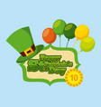 happy st patricks day gold coin hat and balloons vector image