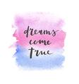 Motivation poster Dreams come true vector image vector image