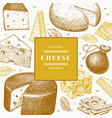 cheese design template hand drawn dairy engraved vector image vector image