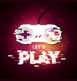 lets play neon sign game pad with glitch effect vector image