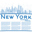 outline new york usa city skyline with blue vector image vector image