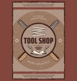 tool shop retro banner with work equipment vector image vector image