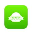 emblem burger icon green vector image