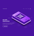 qr code verification concept mobile phone with a vector image vector image