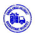 christmas delivery gift rubber stamp isolated vector image vector image