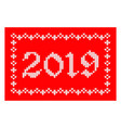 2019 knitted greeting card vector image