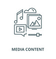 media content line icon linear concept vector image vector image