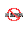 no alcohol sign vector image vector image