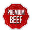 premium beef label or sticker vector image