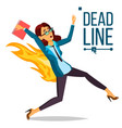 deadline concept lack of time mess and vector image vector image