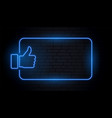 like thumb in blue neon style with text space vector image vector image