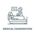 medical examination line icon linear vector image vector image