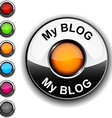 My blog button vector image vector image