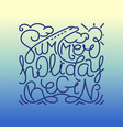 summer holiday begin vector image