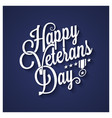 veterans day vintage lettering background vector image vector image