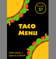 mexican cuisine tasty taco fastfood menu template vector image vector image