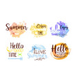 summer vacation labels set hello good time badges vector image
