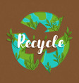 recycle symbol concept with green planet leaf vector image vector image