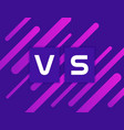 versus vs on colorful geometric background vector image vector image