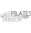 winsor pilates what can it do for me text word vector image vector image