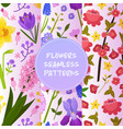 flowers and floral seamless pattern vector image