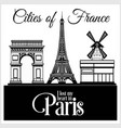 paris - city in france detailed architecture vector image vector image