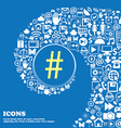 hash tag icon Nice set of beautiful icons twisted vector image vector image