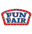 sign template at fun fair vector image vector image