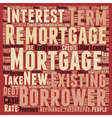 Remortgage to Restart the Mortgage Cycle on Fresh vector image vector image