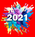 happy new year number 2021 with colorful vector image vector image