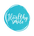 healthy smile motivation poster vector image