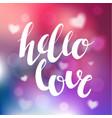hello love romantic phrase photo overlay vector image