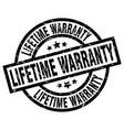 lifetime warranty round grunge black stamp vector image vector image