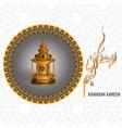 ramadan kareem lantern with arabic water vector image vector image