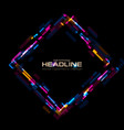 abstract tech glowing neon square vector image vector image