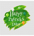 happy patrick daytext with blot transparent vector image