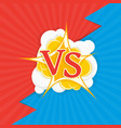 versus letters fight backgrounds vector image vector image