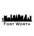 Fort worth city skyline black and white silhouette